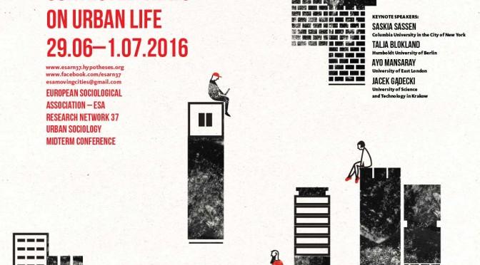 ESA Mid term Conference Urban Sociology, 2016, Krakow